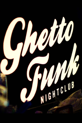 Ghetto Funk Nightclub2
